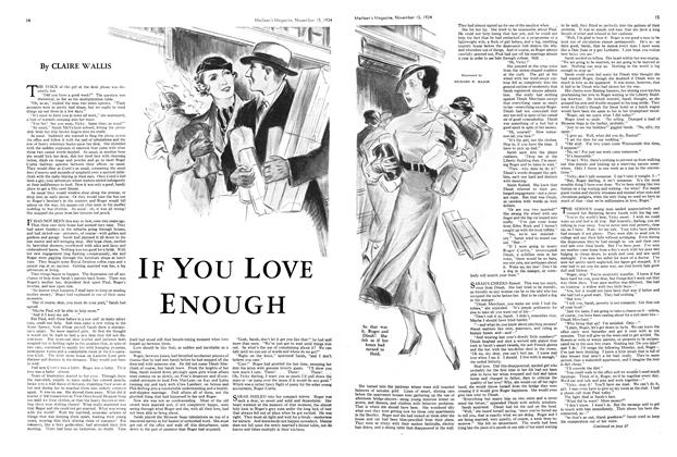 Article Preview: IF YOU LOVE ENOUGH, November 1934 | Maclean's