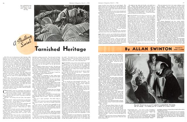Article Preview: Tarnished Heritage, March 1st, 1936 1936 | Maclean's