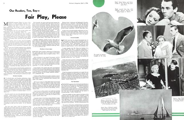 Article Preview: Our Readers, Too, SayFair Play, Please, April 1st, 1936 1936 | Maclean's