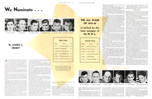 Article Preview: We Nominate . . ., April 1st, 1936 1936   Maclean's