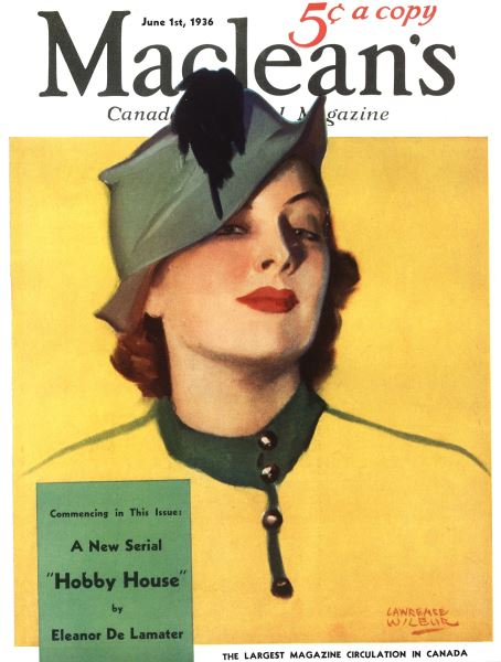 Issue: - June 1st, 1936 | Maclean's
