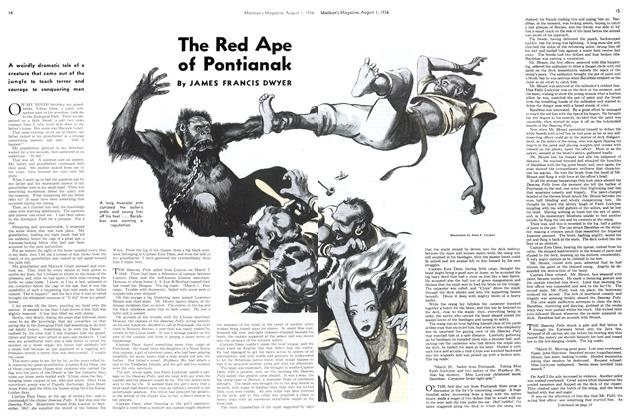 Article Preview: The Red Ape of Pontianak, August 1st, 1936 1936 | Maclean's