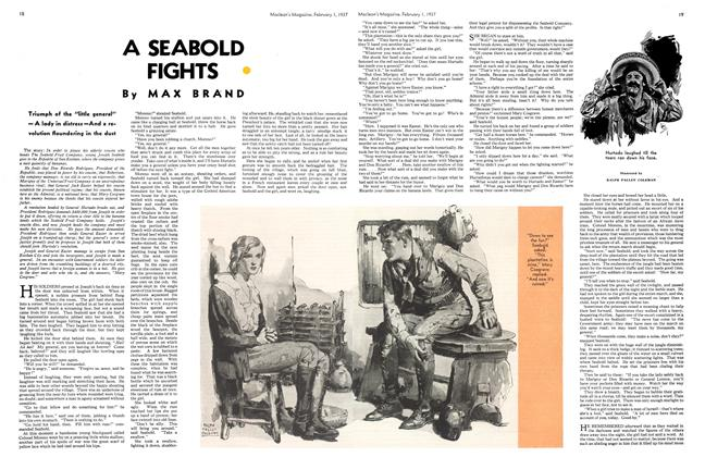 Article Preview: A SEABOLD FIGHTS •, February 1st 1937 1937 | Maclean's