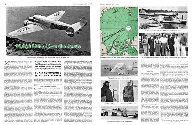 Article Preview: 29,000 Miles Over the Artic, J U LY 1 1938 1938 | Maclean's