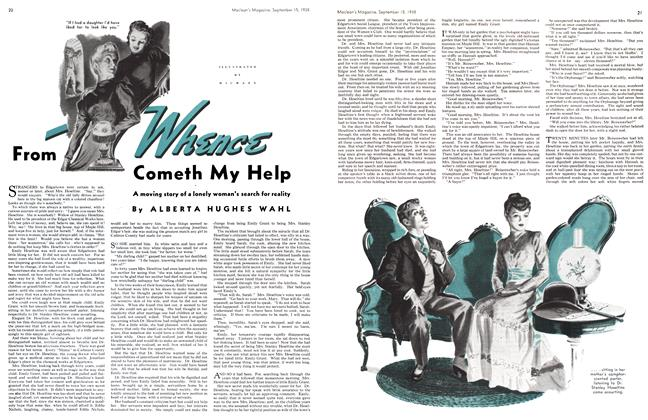 Article Preview: From Whenece Cometh My Help, SEPT. 15. 1938 1938 | Maclean's