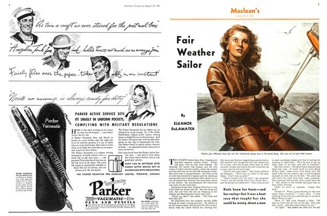 Article Preview: Fair Weather Sailor, TORONTO AUGUST 15 1941 1941 | Maclean's