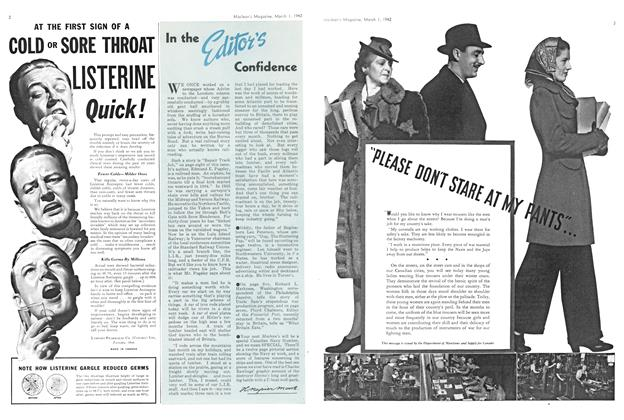 Article Preview: In the Editor's Confidence, March 1942 | Maclean's