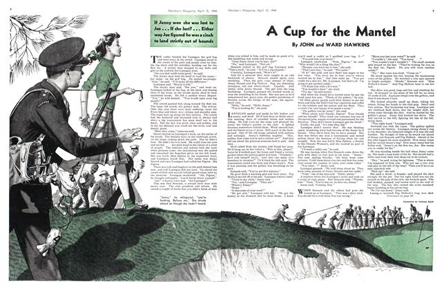Article Preview: A Cup for the Mantel, April 1944 | Maclean's