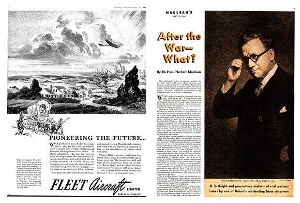 Article Preview: After the War— What?, May 1944 | Maclean's