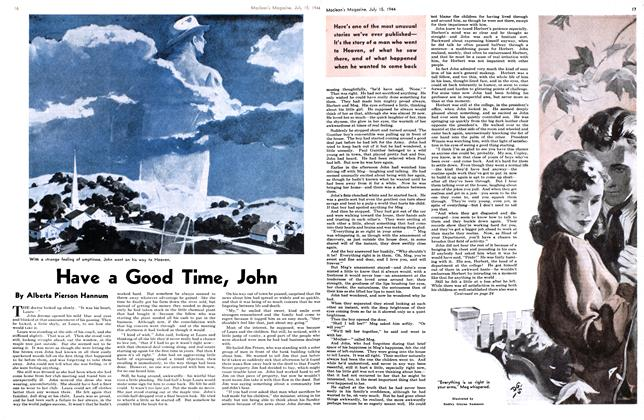 Article Preview: Have a Good Time, John, July 1944 | Maclean's