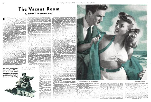 Article Preview: The Vacant Room, SEPTEMBER 15,1944 1944 | Maclean's