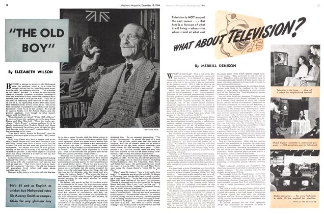 Article Preview: WHAT ABOUT TELEVISION?, December 1944 | Maclean's