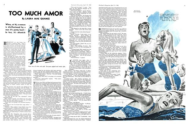 Article Preview: TOO MUCH AMOR, April 1945 | Maclean's
