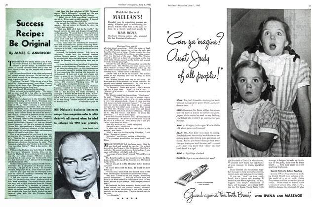 Article Preview: Success Recipe: Be Original, June 1945 | Maclean's
