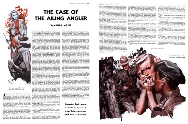 Article Preview: THE CASE OF THE AILING ANGLER, July 1945 | Maclean's