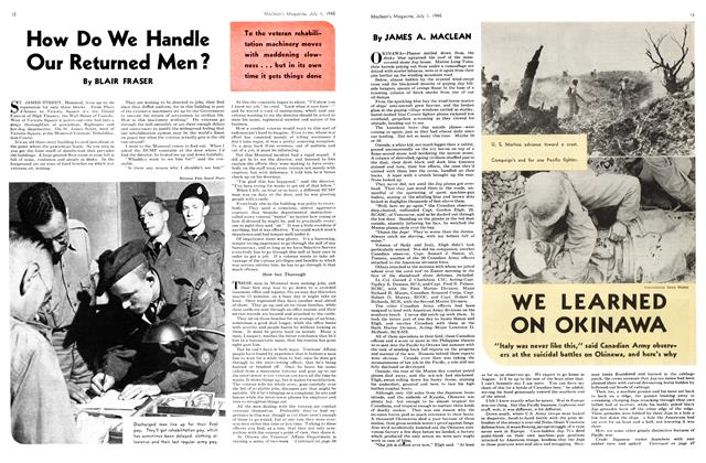 Article Preview: How Do We Handle Our Returned Men?, July 1945 | Maclean's