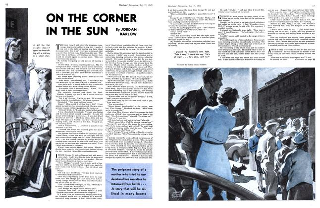 Article Preview: ON THE CORNER IN THE SUN, July 1945 | Maclean's