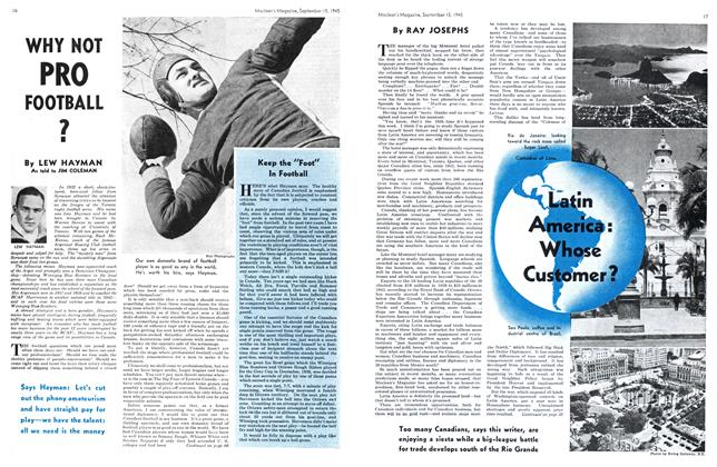 Article Preview: WHY NOT PRO FOOTBALL ?, Sept. 15, 1945 1945 | Maclean's