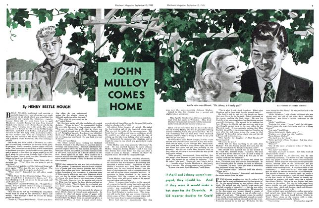 Article Preview: JOHN MULLOY COMES HOME, Sept. 15, 1945 1945 | Maclean's