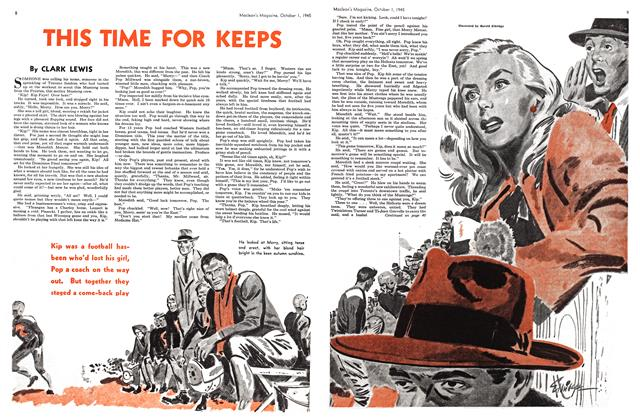 Article Preview: THIS TIME FOR KEEPS, October 1945 | Maclean's