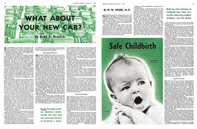 Article Preview: WHAT ABOUT YOUR NEW CAR?, October 1945 | Maclean's