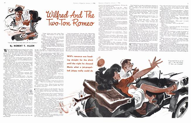 Article Preview: WILFRED AND THE TWO-TON ROMEO, January 1946 | Maclean's