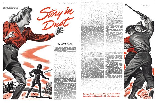 Article Preview: Story in Dust, February 1946 | Maclean's