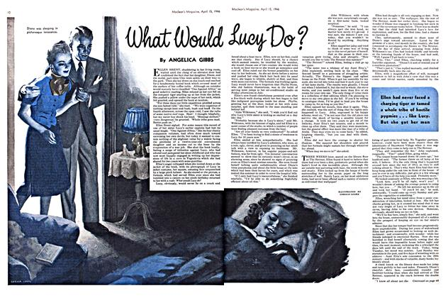 Article Preview: What Would Lucy Do?, April 1946 | Maclean's