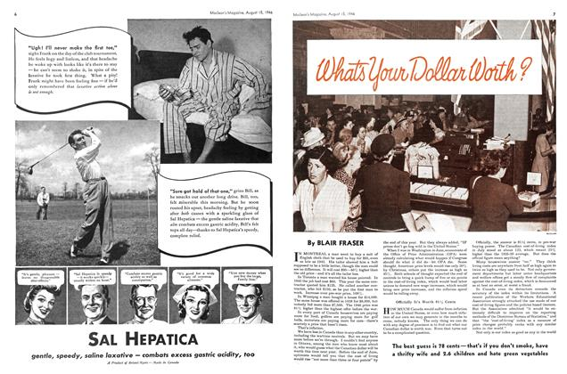 Article Preview: What's Your Dollar Worth?, August 1946 | Maclean's