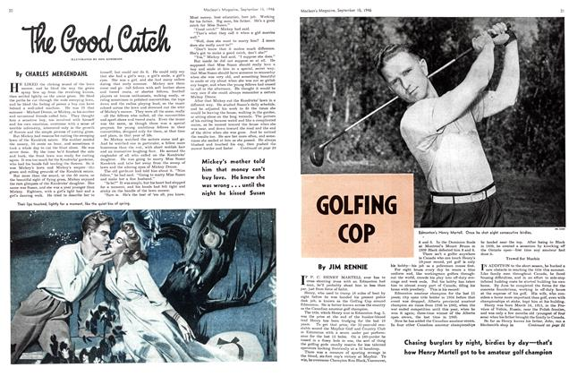 Article Preview: The Good Catch, September 1946 | Maclean's