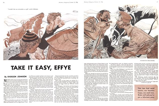Article Preview: TAKE IT EASY, EFFYE, October 1946 | Maclean's