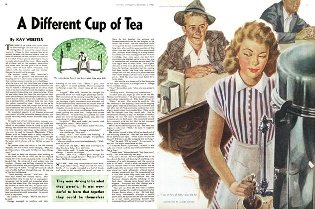 Article Preview: A Different Cup of Tea, December 1946   Maclean's
