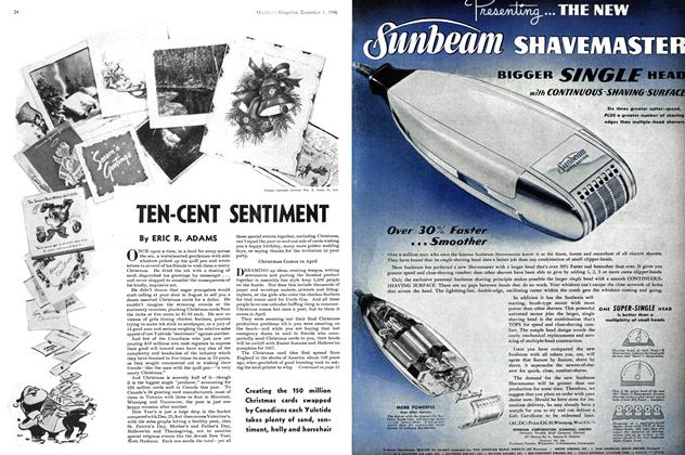 Article Preview: TEN CENT SENTIMENT, December 1946 | Maclean's