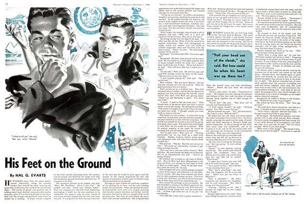 Article Preview: His Feet on the Ground, December 1946 | Maclean's