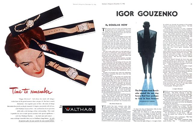 Article Preview: IGOR GOUZENKO, December 1946 | Maclean's