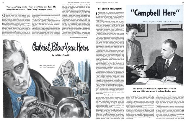 Article Preview: Gabriel Blow Your Horn, January 1947 | Maclean's