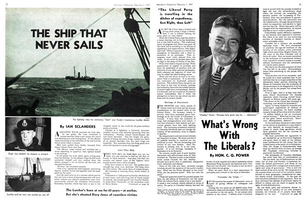 Article Preview: What's Wrong With The Liberals?, February 1947 | Maclean's