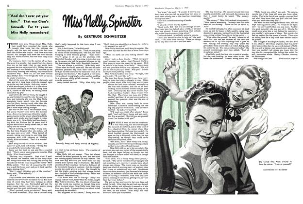 Article Preview: Miss Nelly, Spinster, March 1947 | Maclean's