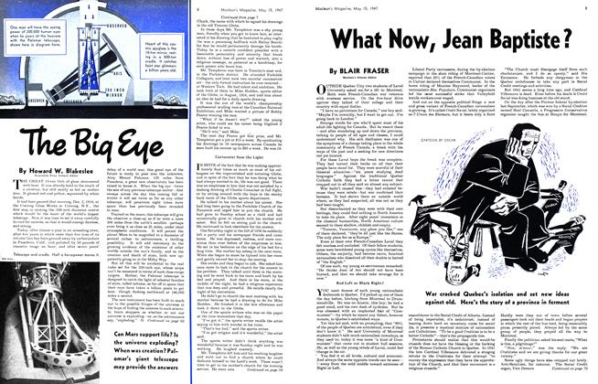 Article Preview: What Now, Jean Baptiste ?, May 1947 | Maclean's