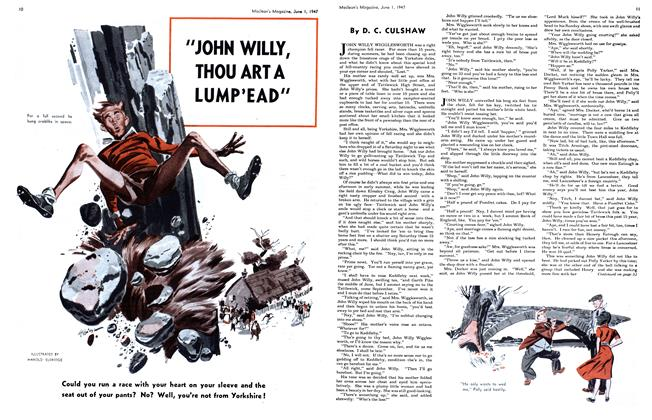 """Article Preview: """"JOHN WILLY, THOU ART A LUMP'EAD"""", June 1947 