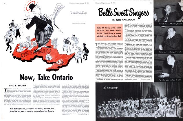 Article Preview: Now, Take Ontario, June 1947 | Maclean's