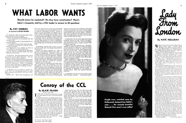 Article Preview: WHAT LABOR WANTS, August 1947 | Maclean's