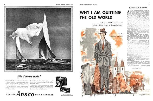 Article Preview: WHY I AM QUITTING THE OLD WORLD, August 1947 | Maclean's