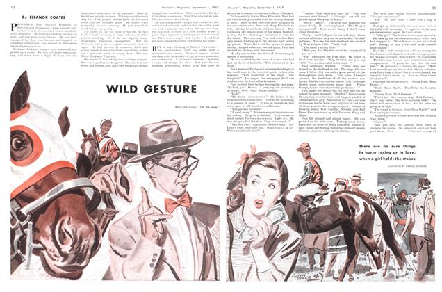 Article Preview: WILD GESTURE, September 1947 | Maclean's
