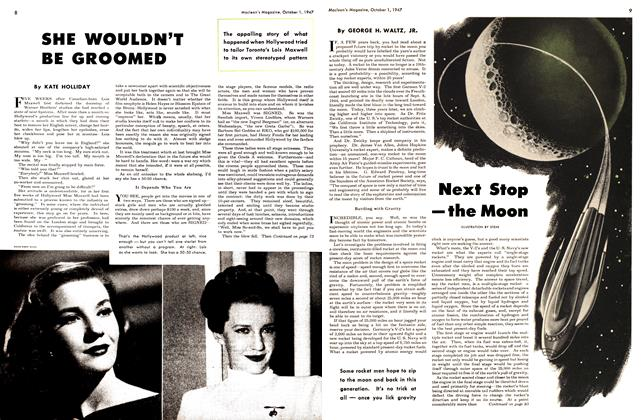 Article Preview: SHE WOULDN'T BE GROOMED, October 1947 | Maclean's
