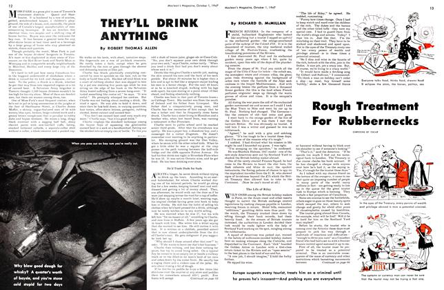 Article Preview: THEY'LL DRINK ANYTHING, October 1947 | Maclean's