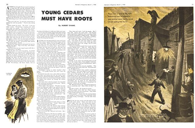 Article Preview: YOUNG CEDARS MUST HAVE ROOTS, March 1948 | Maclean's