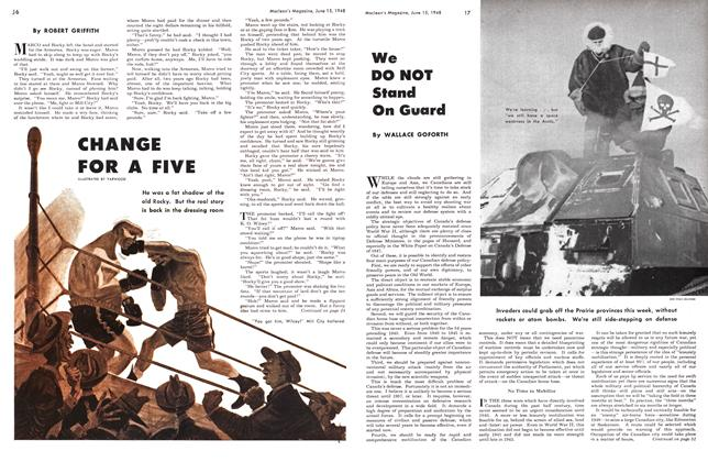 Article Preview: We DO NOT Stand On Guard, June 1948 | Maclean's