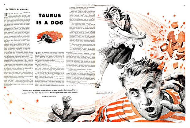 Article Preview: TAURUS IS A DOG, July 1948 | Maclean's