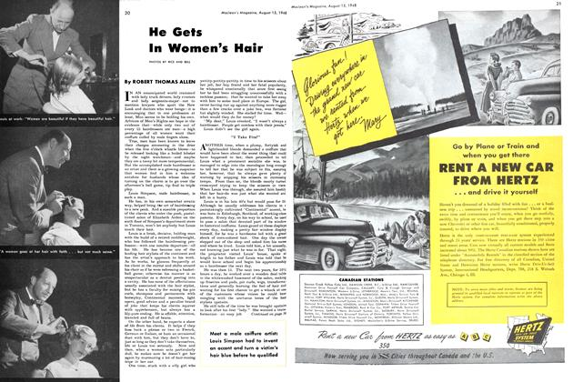 Article Preview: He Gets In Women's Hair, August 1948 | Maclean's